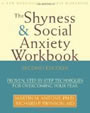 The Shyness & Social Anxiety Workbook by Anthony and Swinson