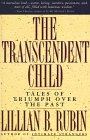 The Transcendent Child by Lillian Rubin