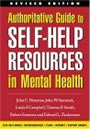 Authoritative Guide to Self-Help Resources in mental Health by John C. Norcross, et.al.