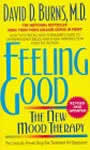 Feeling Good: The New Mood Therapy by David Burns