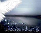 The Alchemy of Peace & Love | A Guided Meditation CD