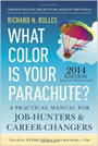 What Color Is Your Parachute? 2011: A Practical Manual for Job-Hunters and Career-Changers by Richard Nelson Bolles, Mark Emery Bolles
